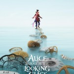Alice Through The Looking Glass (Posters)