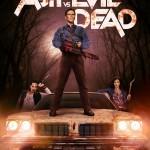 Starz – Ash vs. Evil Dead (Poster)