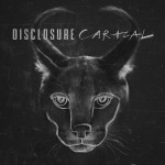 Disclosure feat. Kwabs – Willing and Able