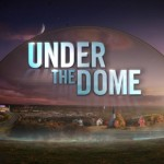 CBS – Under The Dome – Season 3 (News)