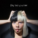 Sia - This is Acting 01