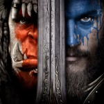 Warcraft (Teaser Trailer and Poster)