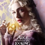 Alice Through The Looking Glass (Trailer and Character Posters)