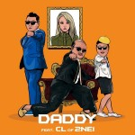 Psy feat. CL of 2NE1 – Daddy (Video Clip)
