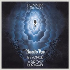 Naughty Boy ft. Beyoncé, Arrow Benjamin – Runnin' (Lose It All) (Video Clip)