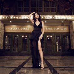 Selena Gomez – Same Old Love (Audio Clip)
