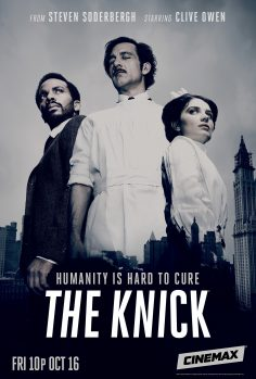 Cinemax – The Knick – Season 2 (Trailer & Character Posters)