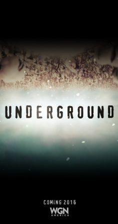 WGN America – Underground – Season 1 (Teaser and Character Posters)