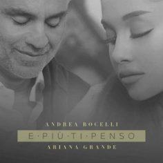 Andrea Bocelli, Ariana Grande – E Più Ti Penso (Video Clip)