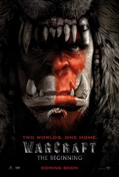 Warcraft (Trailer and Character Posters)